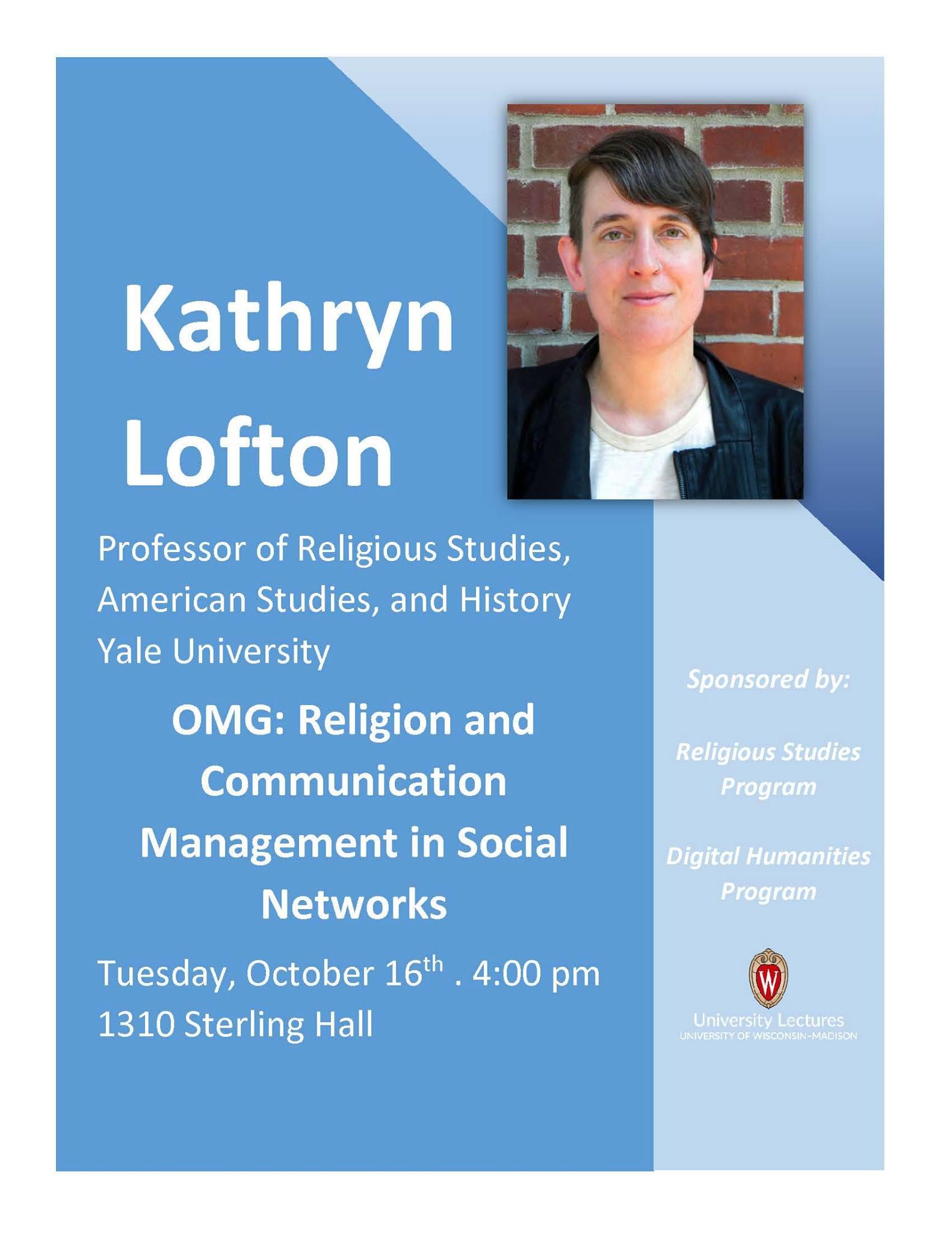 Poster for Kathryn Lofton's talk